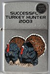 2003 Turkey Hunter